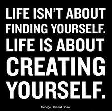 life is what you create